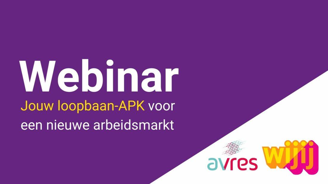 Webinar 'Jouw loopbaan-APK voor een nieuwe arbeidsmarkt'